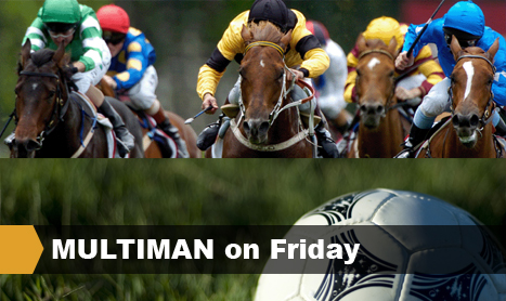 MULTIMAN on Friday