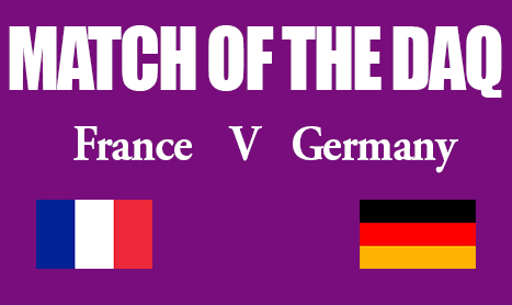 MOTD Thurs: France V Germany