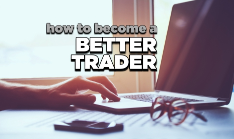 How to become a better trader