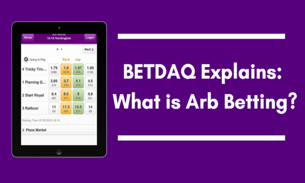 What is Arb Betting? Betdaq Explains