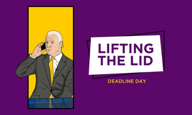 LIFTING THE LID: Deadline Day