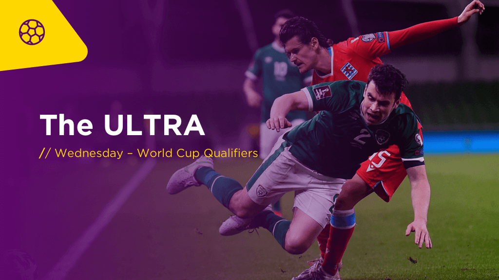 THE ULTRA Weds: World Cup Qualifiers