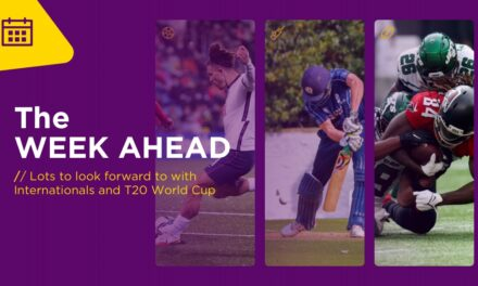WEEK AHEAD: Lots To Look Forward To With Internationals And The Start Of The T20 World Cup